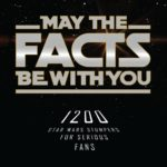 May the Facts Be With You!