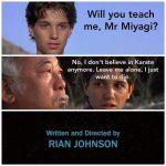 Will you teach me, Mr. Miyagi?